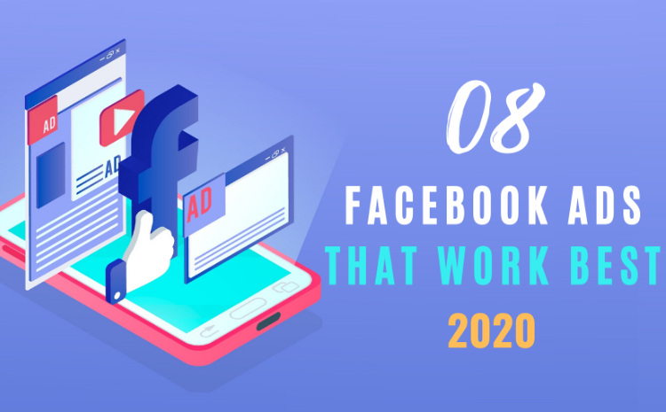 08-facebook-ads-that-works-best-2020 (1)