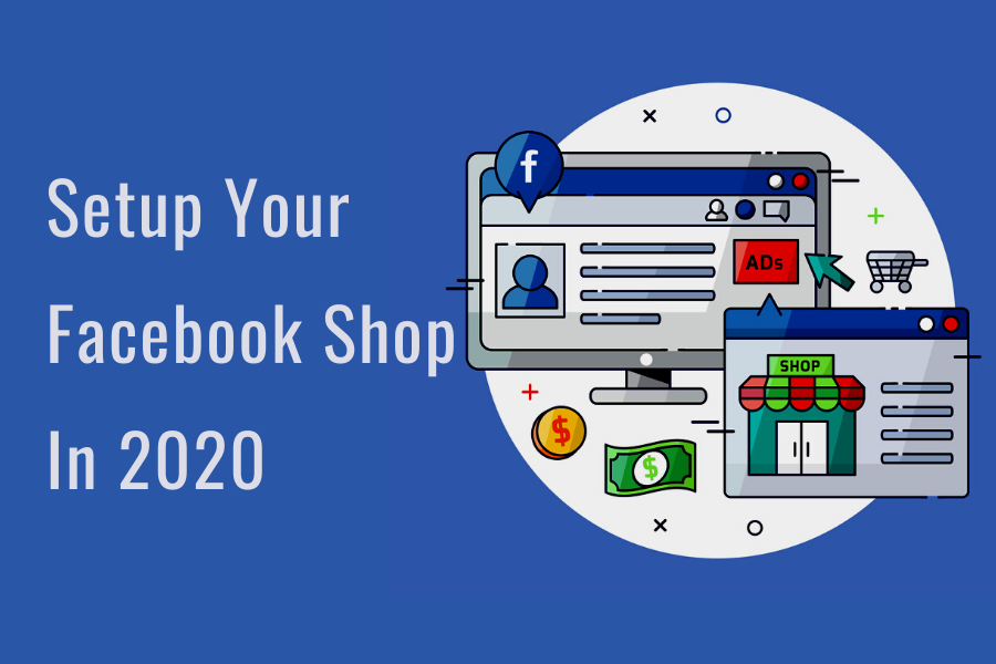 How-To-Setup-Facebook-Shop-In-2020